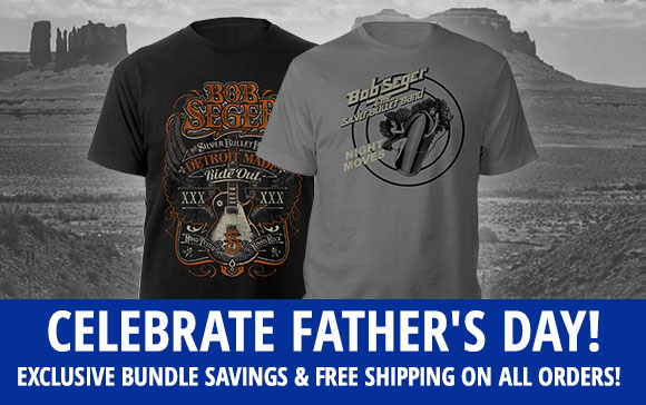 Bob Seger - Father's Day Special Offer
