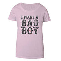 I want a Bad Boy Women's Tee