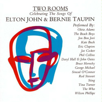 Two Rooms: Celebrating the Songs of Elton John & Bernie Taupin