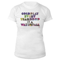 Every Teardrop Is A Waterfall Women's Tee