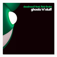 deadmau5 Ghosts N Stuff Digital Download