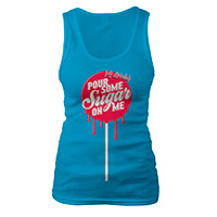Pour Some Sugar On Me Lollypop Ladies Tank
