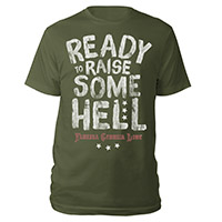 Ready to Raise Some Hell Tee