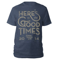 Here's to the Good Times Tee