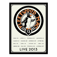 Official Fleetwood Mac Live 2013 European Tour Poster