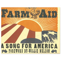 Farm Aid: A Song for America (Hardcover)