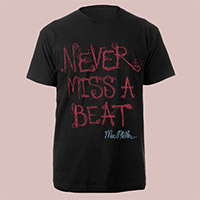 Never Miss A beat shirt