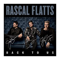 Rascal Flatts Back To US Signed CD