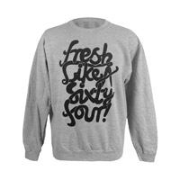 Fresh Like A Sixty Four Sweatshirt (Grey/Black)