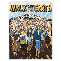 Walk Off The Earth Poster