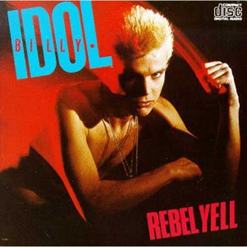billy idol rebel yell