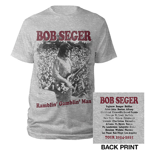Bob Seger Ramblin Gamblin Man Shirt