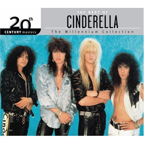 20th Century Masters - The Millennium Collection: The Best of Cinderella (Eco-Friendly Packaging) CD