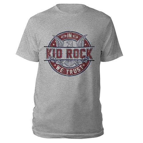 "Kid Rock ""In Kid Rock We Trust"" Tee"