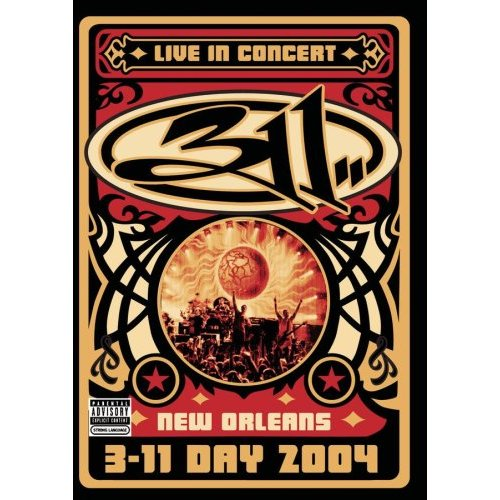 Live in New Orleans 311 Day (2004)