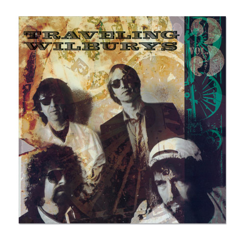 Traveling Wilburys Volume 3 - Expanded & Remastered