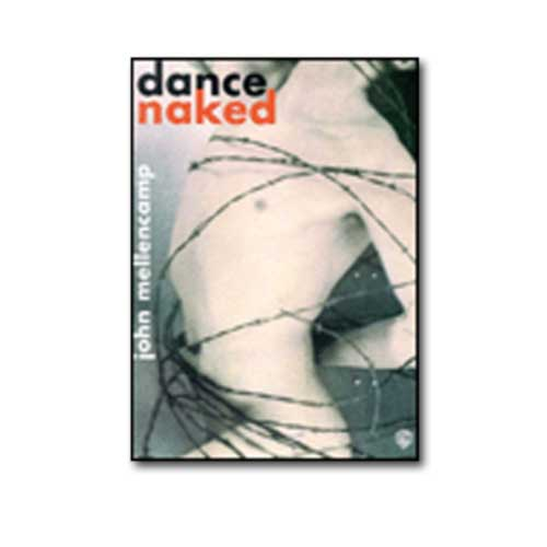 John Mellencamp - Dance Naked Music Book
