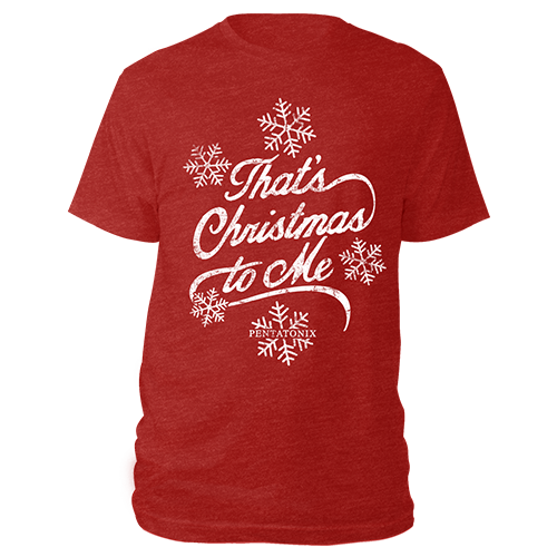 That's Christmas To Me Tee